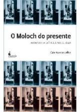 Moloch do Presente, O: Adorno e a Crítica À Sociologia