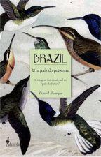 Brazil - um País do Presente