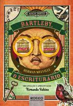 Bartleby, o Escriturario - Colecão Novelas Imortais