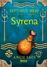 Syrena - Vol.5 - Série Septimus Heap