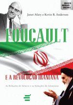 Foucault e a Revolução Iraniana: Coleção Abertura Cultural