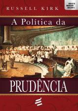 A Política da Prudência / Novo