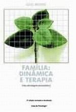 Familia: Dinamica E Terapia - Uma Abordagem Psicanalitica