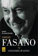 Fabrizio Fasano: Colecionador de Sonhos