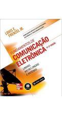Fundamentos de Comunicação Eletrônica: Linhas, Micro-Ondas e Antenas
