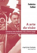 A Arte da Visão - Conversa Com Goffredo Fofi e Gianni Volpi