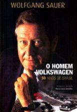 O Homem Volkswagen - 50 Anos de Brasil