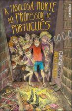 A Fabulosa Morte do Professor de Portugues