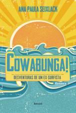 Cowabunga! Desventuras de Um Ex-Surfista
