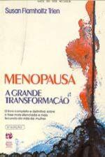 Menopausa a Grande Transformação