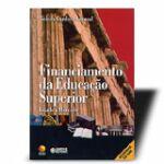 FINANCIAMENTO DA EDUCACAO SUPERIOR - ESTADO X MERCADO