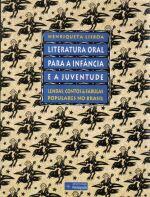 Literatura Oral para a Infância e a Juventude, Lendas, Contos