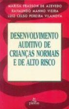Desenvolvimento Auditivo de Crianças Normais e de Alto Risco