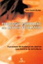 Pedagogia e Mediacão em Reuven Feuerstein: O Processo de Mudanca em Adultos com História de Deficiência