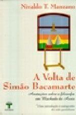 Volta de Simao Bacamarte, a