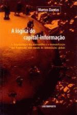 A Lógica do capital-informação