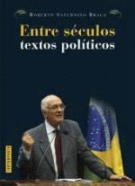 Entre Séculos Textos Políticos