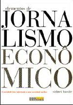 Elementos do Jornalismo Econômico
