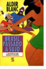 Brasil Passado a Sujo