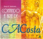 Contanddo a Arte de C. A. Costa