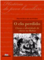 Elo Perdido, O - Classe E Identidade De Classe Na Bahia