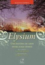 Elysium - uma História de Amor Entre Almas Gêmeas