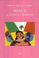 México - a Cinza e a Semente