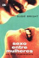 SEXO ENTRE MULHERES - UM GUIA IRREVERENTE