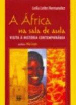 África na Sala de Aula, A: Visita a História Contemporânea