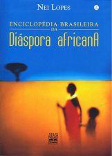 ENCICLOPEDIA BRASILEIRA DA DIASPORA AFRICANA