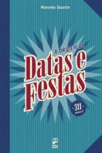 Origem De Datas E Festas, A