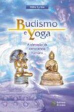 Budismo e Yoga a Elevacao da Consciencia Humana