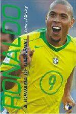 Ronaldo - a Jornada de um Gênio