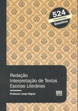 Redacao, Interpretacao De Textos, Escolas Literarias