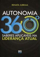 Autonomia 360º Saberes Aplicáveis na Liderança Atual