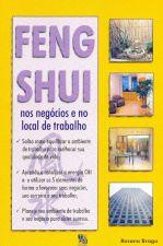 Feng Shui - Nos Negocios E No Local De Trabalho