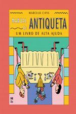 Manual de Antiqueta - Um Livro de Alta Ajuda