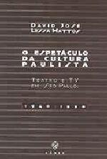 Espetaculo Da Cultura Paulista, O - Teatro E Tv Em Sao Paulo