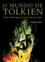 O Mundo de Tolkien Fontes Mitológicas de o Senhor dos Anéis