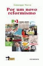 Por um Novo Reformismo