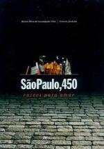 São Paulo, 450 Razões para Amar