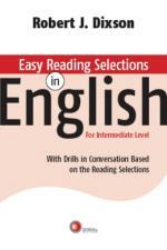 Easy Reading Selections In English: With Drills In Conversation Based On The Reading Selections