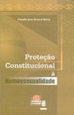 PROTECAO CONSTITUCIONAL A HOMOSSEXUALIDADE