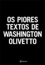 Os Piores Textos de Washington Olivetto
