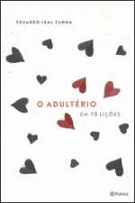 O Adultério em 10 Lições
