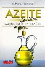 AZEITE DE OLIVA SABOR ESTETICA E SAUDE
