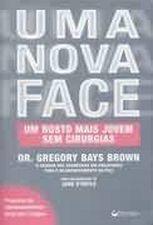Uma Nova Face, um Rosto Mais Jovem sem Cirurgias