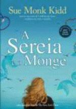 Sereia E O Monge, A