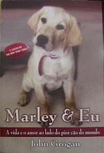 Marley & Eu - a Vida e o Amor....