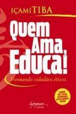 Quem Ama, Educa! - Formando Cidadãos éticos